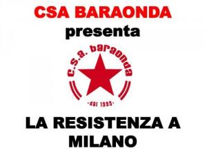 LA-RESISTENZA-A-MILANO_csaBaraonda_2014