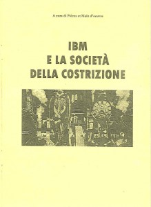 IBM e la società della costrizione